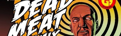 Dead Meat Comix, des comics réguliers à la française