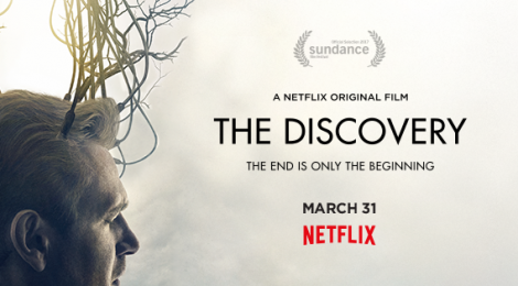 The Discovery : un thriller SF made in Netflix !