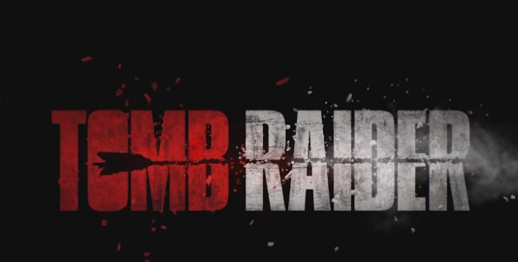 Tomb Raider : un premier trailer !
